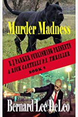 Rick Cantelli, P.I. (Book 9) Murder Madness (Detectives) Kindle Edition