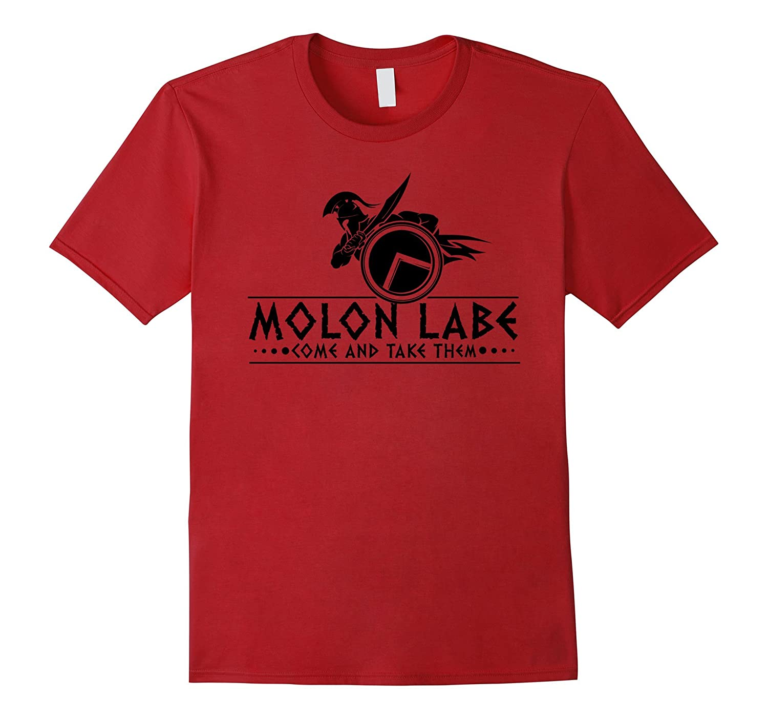 Molon Labe Spartan Warrior Come And Take Them T-Shirt