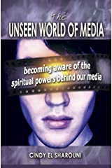 The Unseen World of Media Kindle Edition