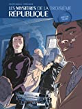 Les Mystères de la 3e République - Tome 05: Mort d'un collabo