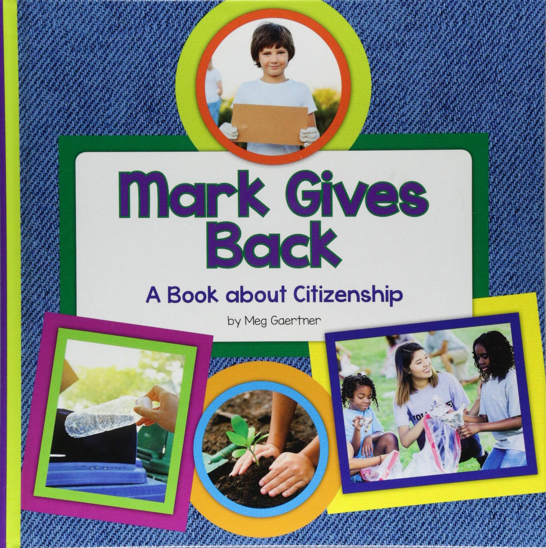Mark Gives Back: A Book About Citizenship (My Day Learning Social Studies)