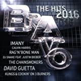 Bravo The Hits 2016 [Explicit]