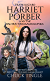 Trans Wizard Harriet Porber And The Bad Boy Parasaurolophus: An Adult Romance Novel