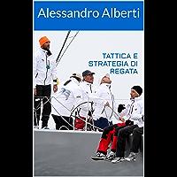Tattica e strategia di regata: appunti di Alessandro Alberti