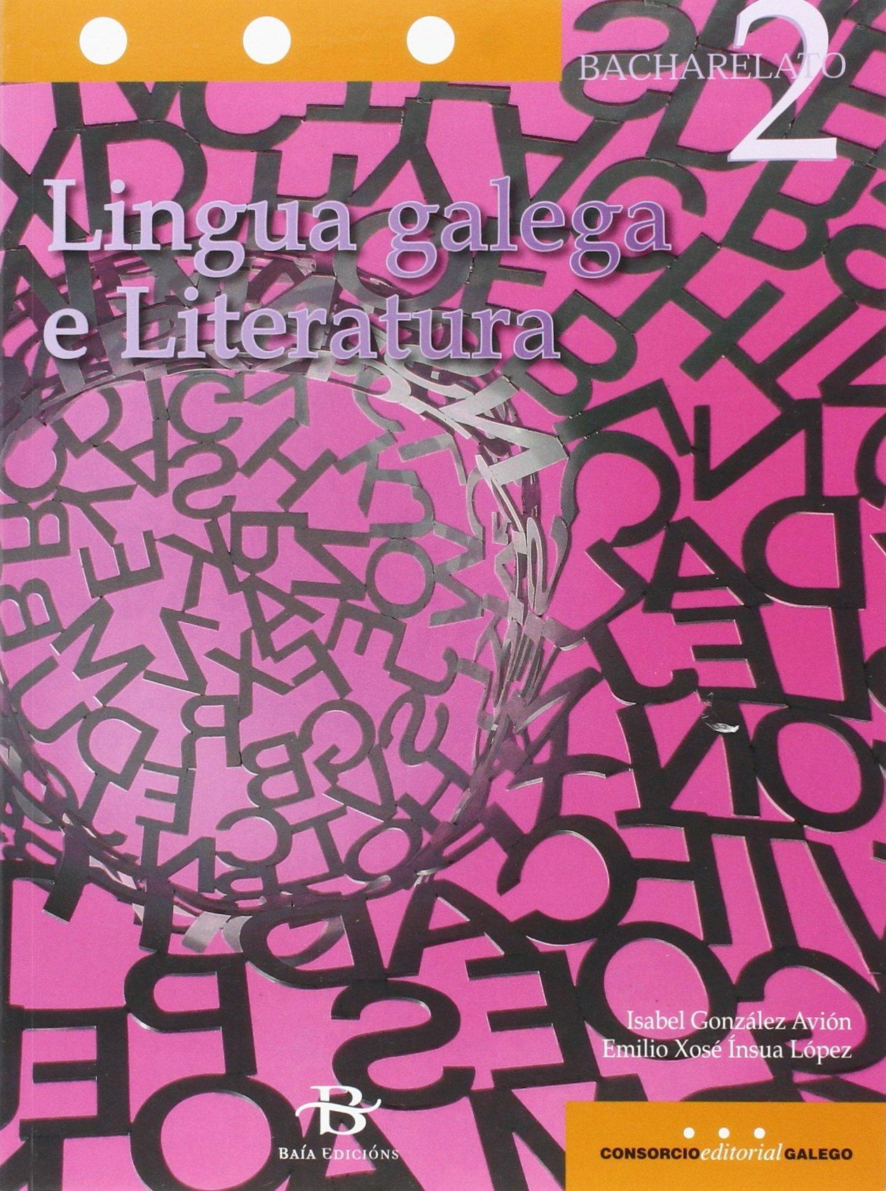 Lingua galega e Literatura 2º Bach. (Libro de texto) - 9788499951973 (Gallego) Tapa blanda – 25 may 2016 Isabel González Avión Emilio Xosé Ínsua López 849995197X Galician (Gallego