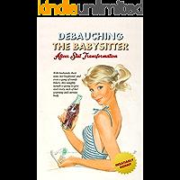 Debauching the Babysitter: Alice's Slut Transformation