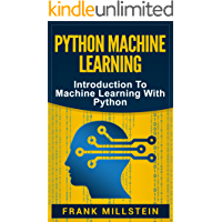 Python Machine Learning: Introduction To Machine Learning With Python