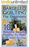 Bargello Quilting For Beginners: 10 Beautiful Bargello Patterns To Make Your Home So Cozy : (Beginner Quilting, Beginning Quilting, Rag Quilts)