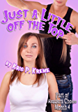Just a Little Off the Top (Reader's Choice 2016 Book 3)