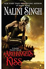 Archangel's Kiss (Guild Hunter Book 2) Kindle Edition