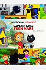Capita Kuro De Marte: Captain Kuro From Mars (Portuguese Edition) Kindle Edition