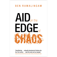 Aid on the Edge of Chaos: Rethinking International Cooperation in a Complex World (English Edition)