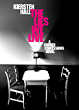 The Lies We Live (Corner Confessions Novels Book 2)