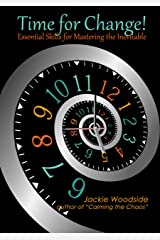 Time for Change: Essential Skills for Mastering the Inevitable