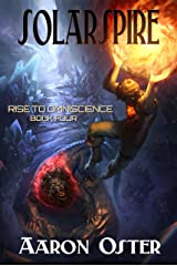 Solarspire (Rise to Omniscience Book 4) Kindle Edition