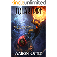 Solarspire (Rise to Omniscience Book 4)