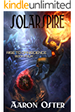 Solarspire (Rise to Omniscience Book 4)