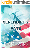 SERENDIPITY OF FATE: A Veteran's Second Chance Romance
