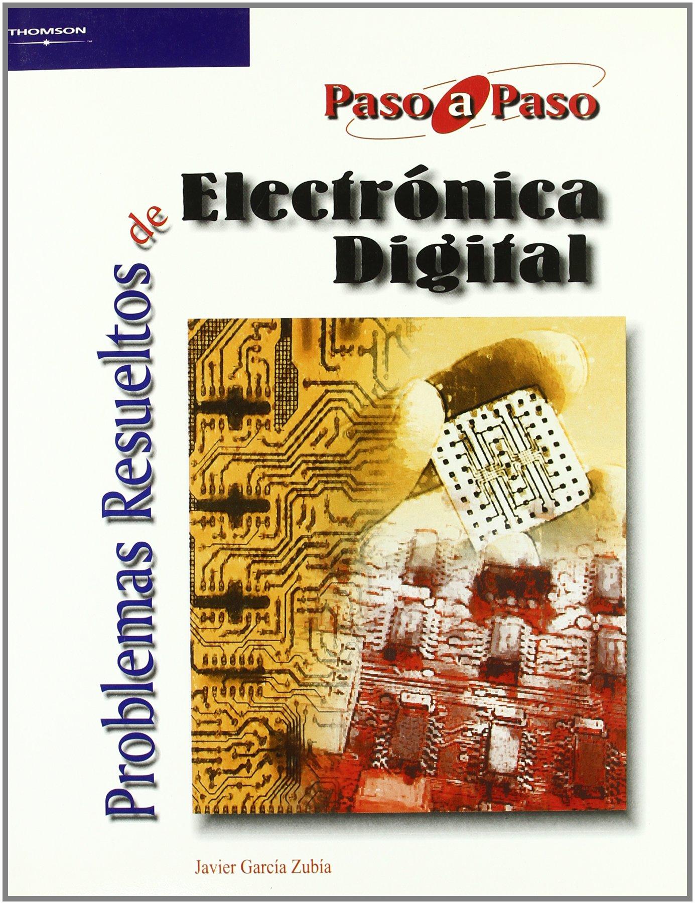 Problemas resueltos de electrónica digital: Amazon.es: JAVIER GARCIA ZUBIA:  Libros