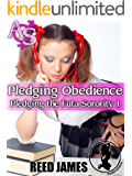 Pledging Obedience (Pledging the Futa Sorority 1)