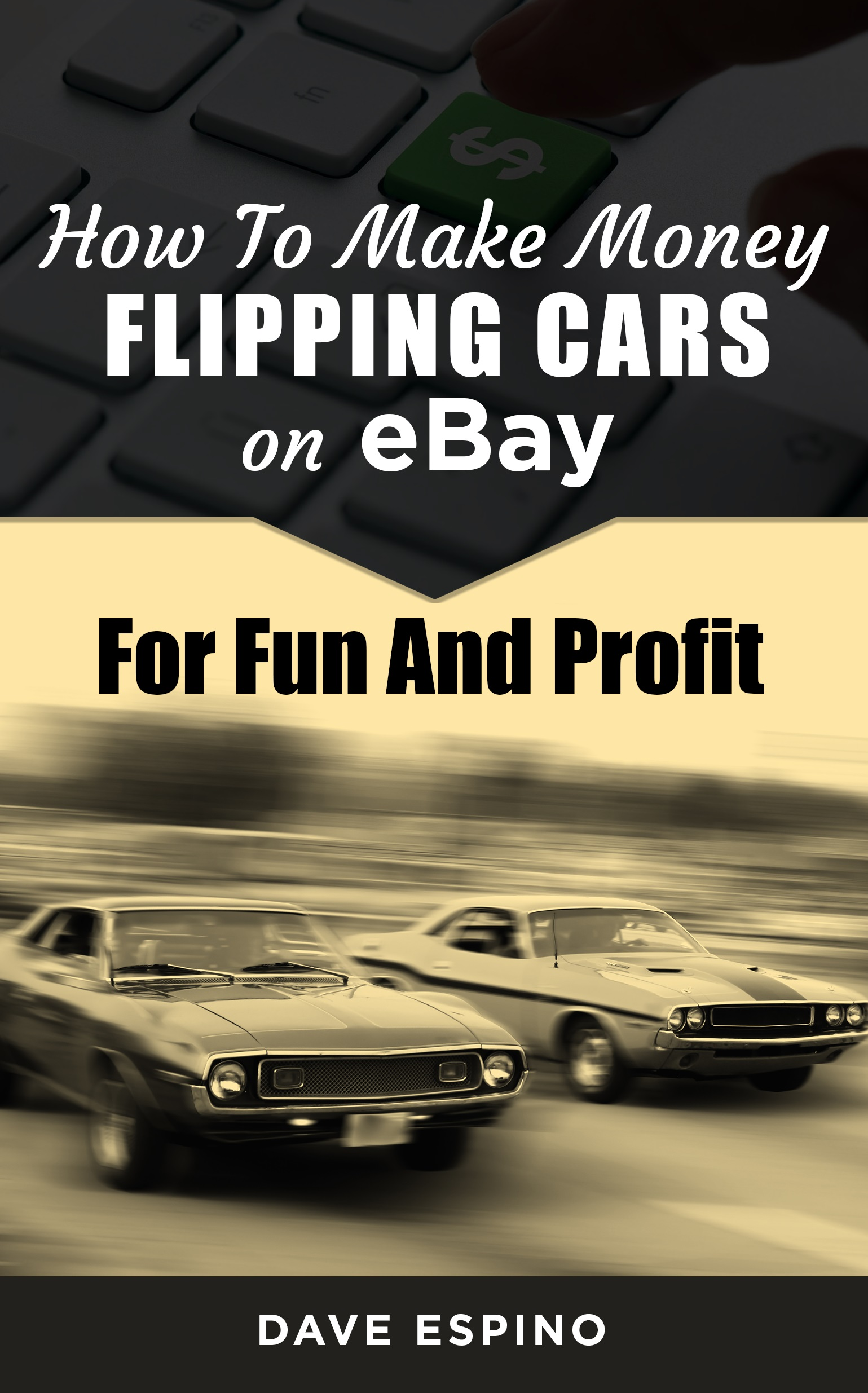 (How To Make Money Flipping Cars On eBay For Fun And Profit (Online Video Course) [Online Code] )