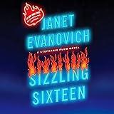 Sizzling Sixteen: A Stephanie Plum Novel