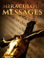 Miraculous Messages