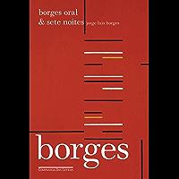 Borges oral & Sete noites