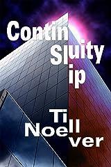 Continuity Slip (Broken Infinities Book 1) Kindle Edition
