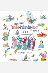Das mini Familie-Pullunder-Buch: 3 Vorlesegeschichten Band 2 (German Edition) Kindle Edition