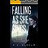 Falling as She Sings: A Novel
