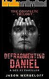 Defragmenting Daniel: The Complete Trilogy Box Set