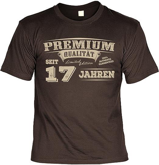 Lustige Sprüche Fun Tshirt Premium Qualität Seit 17 Jahren