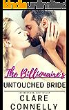 The Billionaire's Untouched Bride (Evermore Book 6)