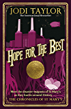 Hope for the Best (Chronicles of St. Mary's)