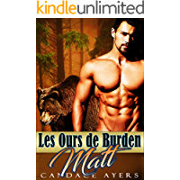 Matt (Les Ours de Burden t. 6) (French Edition)