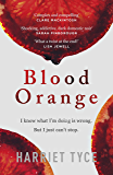 Blood Orange: The most 'heart-pounding' thriller of 2019 (English Edition)