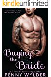 Buying the Bride (English Edition)