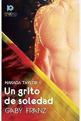 Un grito de soledad (Manada Taylor nº 0) Edición Kindle