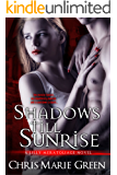 Shadows Till Sunrise (A Lilly Meratoliage Novel)
