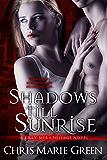 Shadows Till Sunrise (Lilly Meratoliage Series)