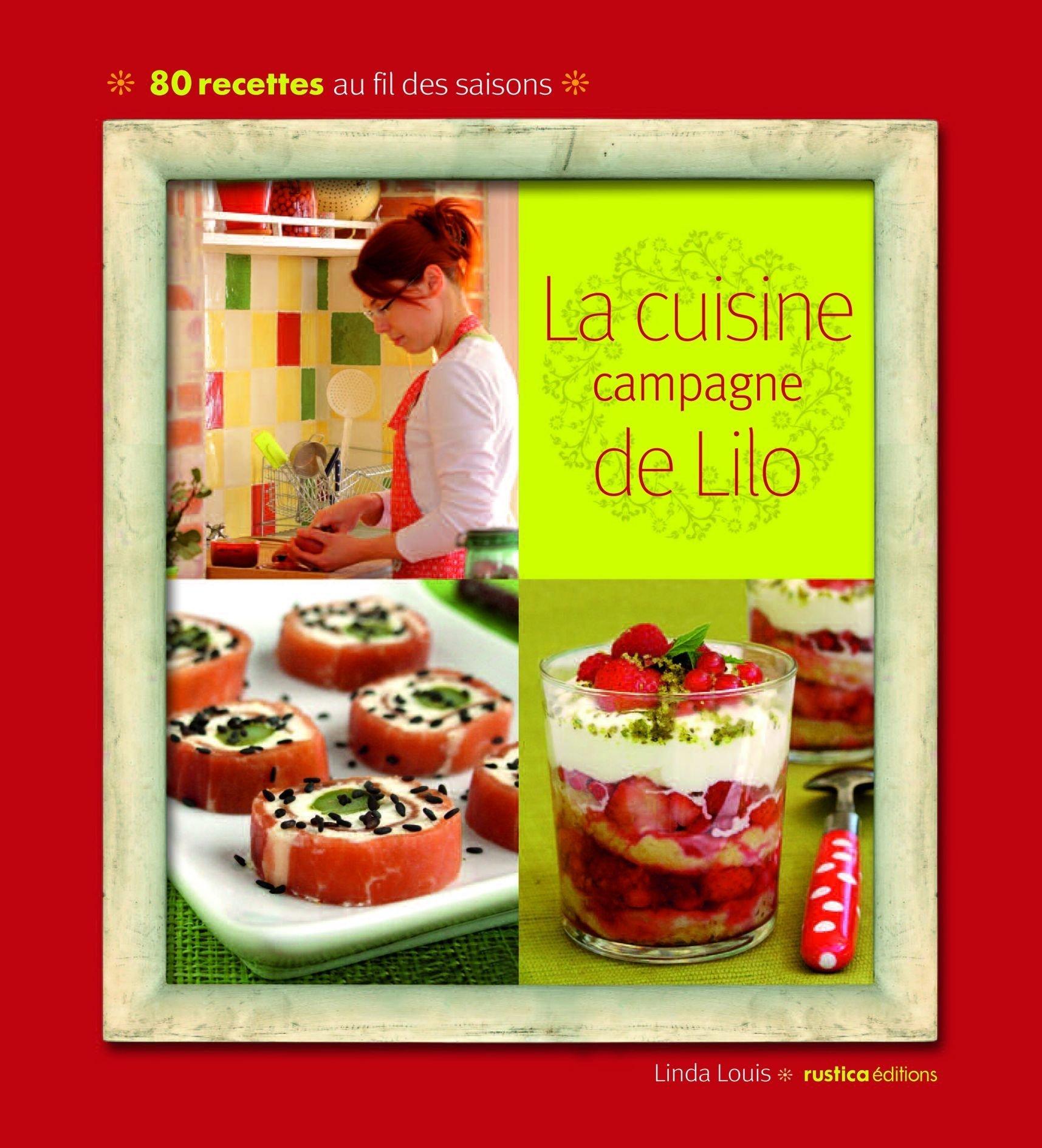 Amazon.fr - La cuisine campagne de Lilo - Linda Louis - Livres