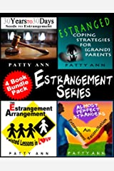 Estrangement Series 4-Book Set $avings!: * Seeds to Estrangement * Estranged Coping Strategies * Estrangement Arrangement * An Estrangment Reconciliation Kindle Edition