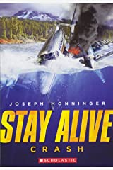 Stay Alive #1: Crash Paperback