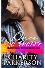 Once He Breaks (Cubs for Rent Book 6) Kindle Edition