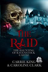 The Raid (The Haunting of Ravenstock Castle Book 6) Kindle Edition