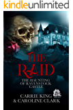 The Raid (The Haunting of Ravenstock Castle Book 6)