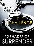 The Challenge (Mills & Boon Spice Briefs)