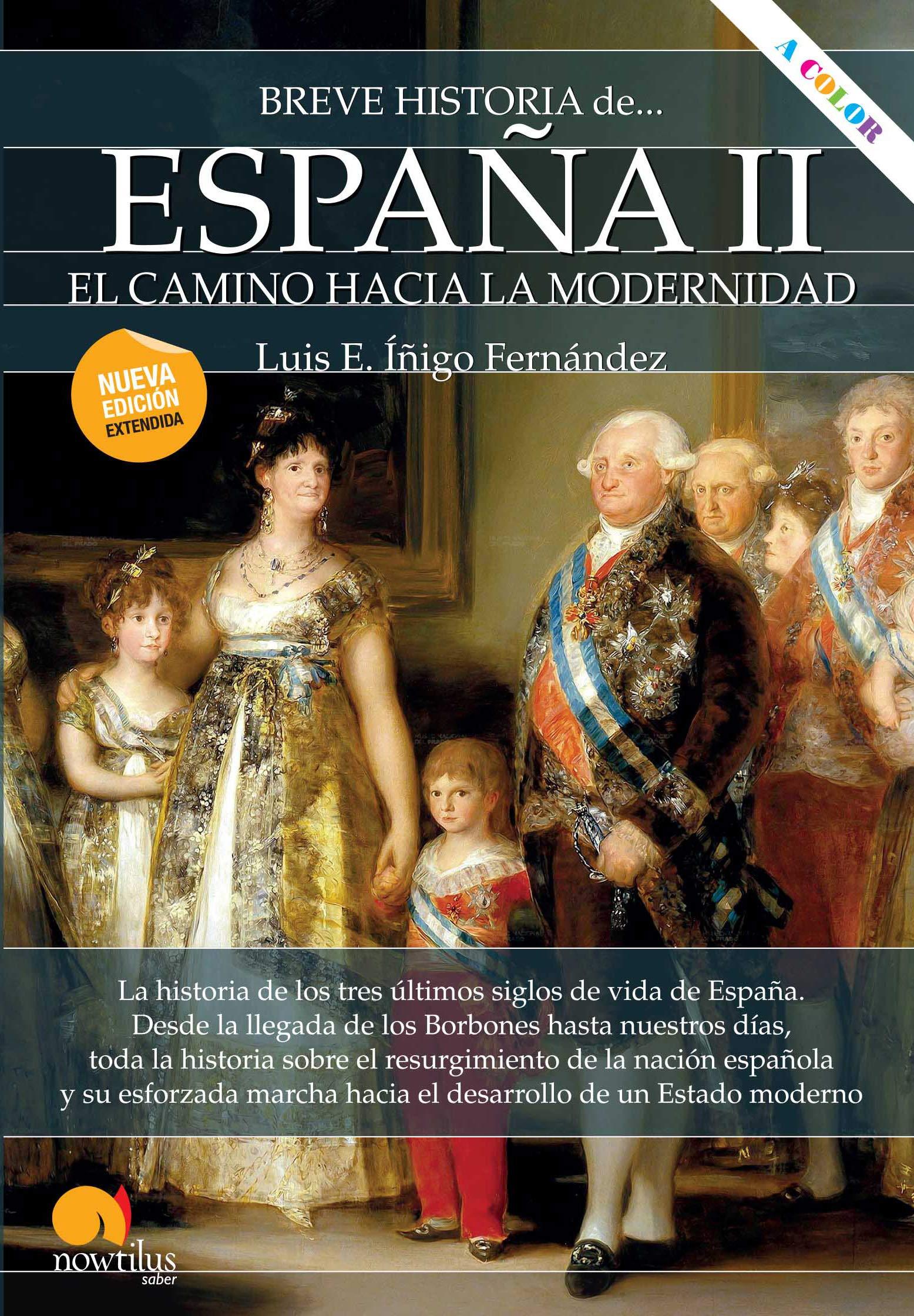 Breve historia de España II: Amazon.es: Íñigo Fernández, Luis E: Libros