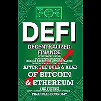 Decentralized Finance (DeFi) Investment Guide; Platforms, Exchanges, Lending, Borrowing, Options Trading, Flash Loans…